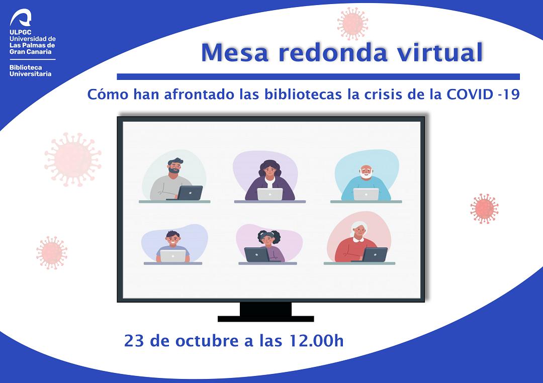 """Mesa redonda virtual """"Cómo han afrontado las bibliotecas la crisis de la COVID-19"""". 23 de octubre a las 12 h"""